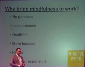 Mindfulness as a route to a less stressed, healthier, focused workforce