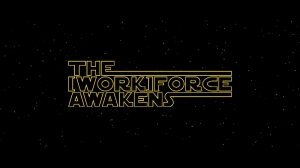The Workforce Awakens